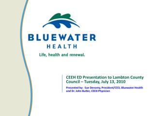 CEEH ED Presentation to Lambton County Council – Tuesday, July 13, 2010