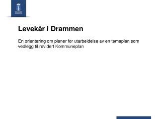 Levekår i Drammen