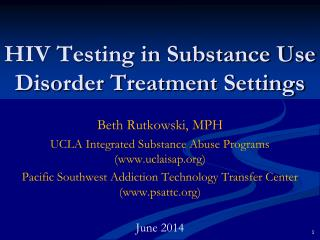 HIV Testing in Substance Use Disorder Treatment Settings