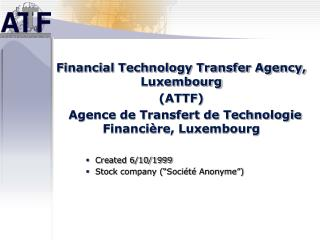 Financial Technology Transfer Agency, Luxembourg (ATTF)