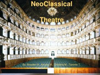 NeoClassical Theatre
