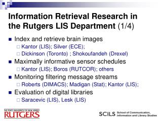 Information Retrieval Research in the Rutgers LIS Department  (1/4)