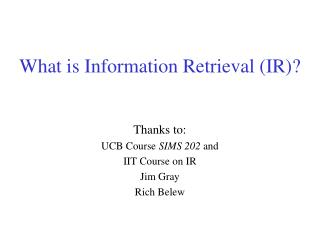 What is Information Retrieval (IR)?