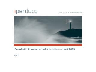 Resultater kommuneundersøkelsen – høst 2009