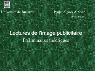 Universit  de Bucarest           Projet Signes  Sens            DAN DOBRE