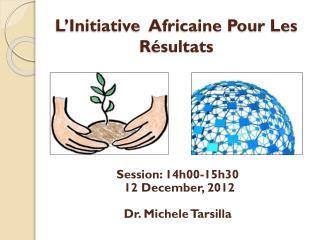 L'Initiative  Africaine Pour Les Résultats