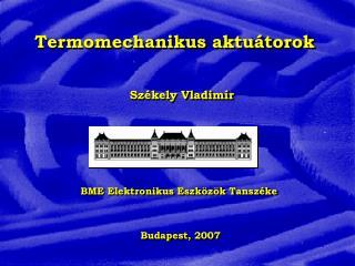 Termomechanikus aktu átorok