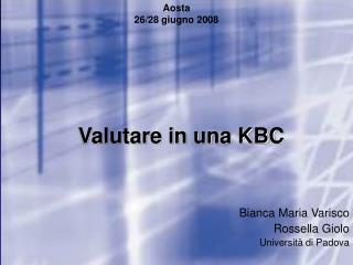 Valutare in una KBC