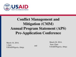 March 20, 2014 , 9am-12pm USAID/Nigeria , Abuja