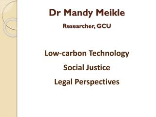 Low-carbon Technology Social Justice Legal Perspectives