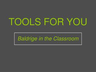 TOOLS FOR YOU