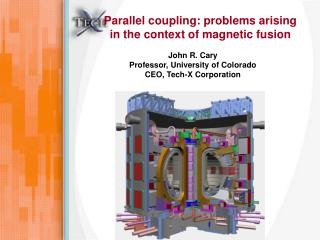 Parallel coupling: problems arising in the context of magnetic fusion