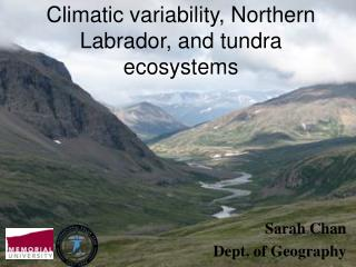 Climatic variability, Northern Labrador, and tundra ecosystems