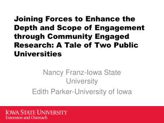 Nancy  Franz-Iowa State University Edith Parker-University of Iowa