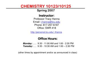 CHEMISTRY 10123/10125 Spring 2007