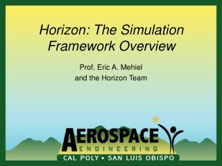 Horizon: The Simulation Framework Overview