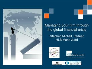 Managing your firm through the global financial crisis