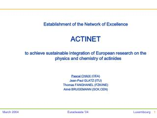 Establishment of the Network of Excellence  ACTINET
