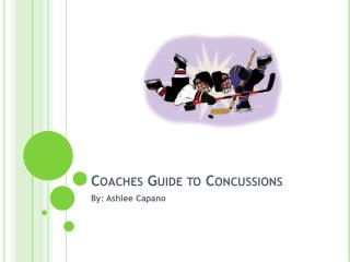 Coaches Guide to Concussions