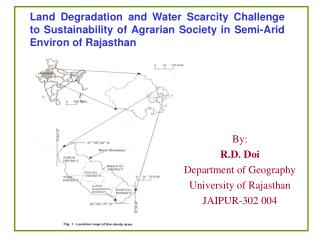 By: R.D. Doi Department of Geography University of Rajasthan JAIPUR-302 004