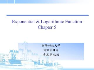 -Exponential & Logarithmic Function- Chapter 5