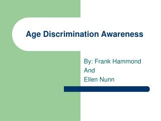 Age Discrimination Awareness