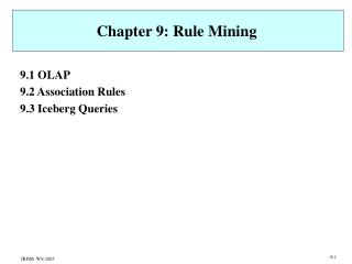 Chapter 9: Rule Mining