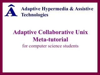 Adaptive Collaborative Unix Meta-tutorial for computer science students