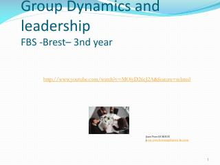 Group Dynamics and leadership FBS -Brest – 3nd year