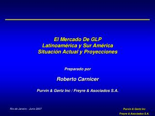 El Mercado De GLP Latinoamérica y Sur América Situación Actual y Proyecciones