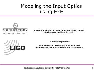 Modeling the Input Optics using E2E