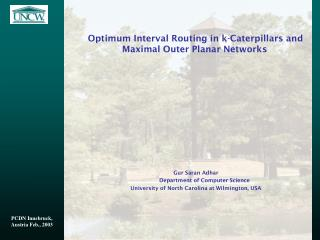 Optimum Interval Routing in k-Caterpillars and Maximal Outer Planar Networks