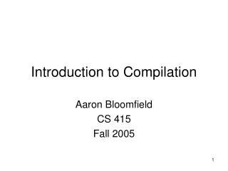 Introduction to Compilation