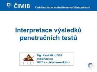 Interpretace výsledků penetračních testů