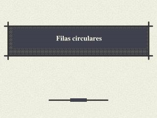 Filas circulares