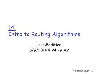 14:  Intro to Routing Algorithms