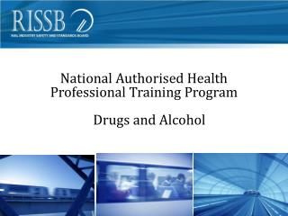 National Authorised Health  Professional Training Program Drugs and Alcohol