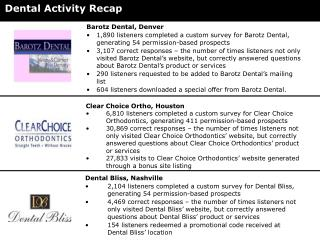 Dental Activity Recap