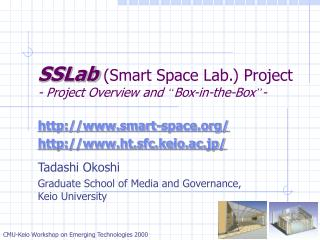 "SSLab  (Smart Space Lab.) Project - Project Overview and  "" Box-in-the-Box "" -"