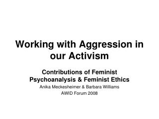 Working with Aggression in our Activism