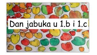 Dan jabuka u 1.b i 1.c