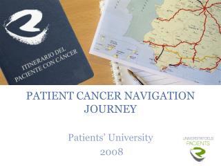 PATIENT CANCER NAVIGATION JOURNEY