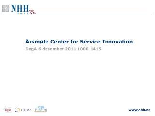 Årsmøte Center for Service  Innovation