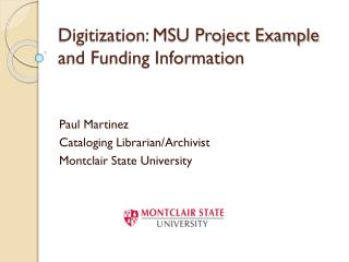 Digitization: MSU Project Example and Funding Information