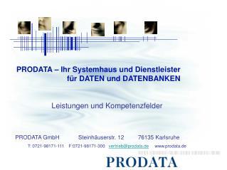 PRODATA – Ihr Systemhaus und Dienstleister       für DATEN und DATENBANKEN