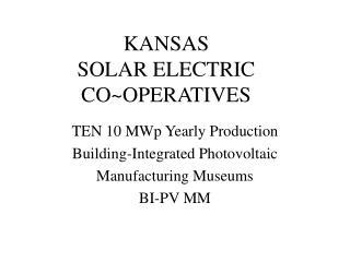 KANSAS SOLAR ELECTRIC CO~OPERATIVES