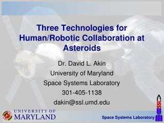 Three Technologies for Human/Robotic Collaboration at Asteroids