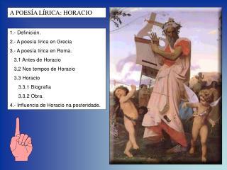 1.- Definición. 2.- A poesía lírica en Grecia 3.- A poesía lírica en Roma.    3.1 Antes de Horacio
