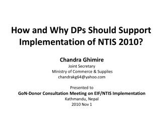 How and Why DPs Should Support Implementation of NTIS 2010?