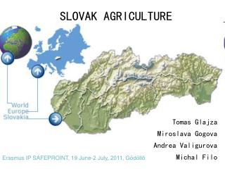 SLOVAK AGRICULTURE